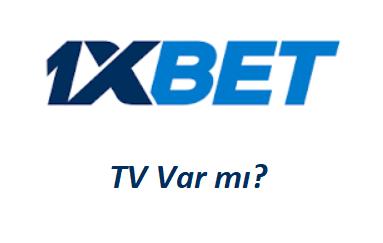 1xbet TV Var mı?